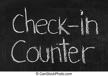 Check-in Counter written on blackboard background high resolution