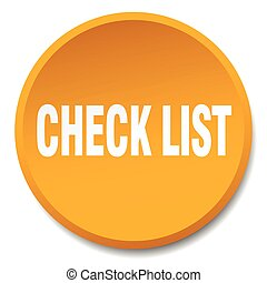check list orange round flat isolated push button