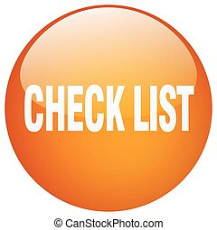 check list orange round gel isolated push button
