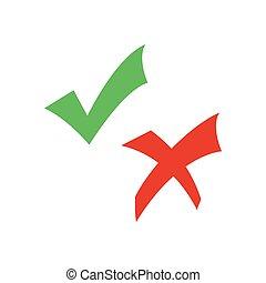 Check mark and cross
