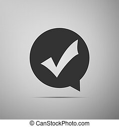Check mark in circle icon isolated on grey background. Choice button sign. Checkmark symbol. Flat design. Vector Illustration