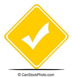 Check mark road sign