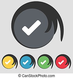 Check mark, tik icon sign. Symbol on five colored buttons. Vector