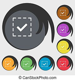 Check mark, tik sign icon. Symbols on eight colored buttons. Vector