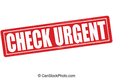 Check urgent - Stamp with text check urgent inside, vector...