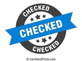 checked sign. checked blue-black round ribbon sticker