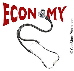 Checking health of the economy - Stethoscope checking up on ...