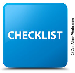 Checklist cyan blue square button