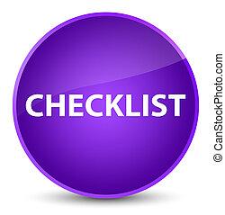 Checklist elegant purple round button
