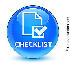 Checklist glassy cyan blue round button