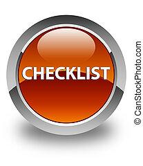 Checklist glossy brown round button