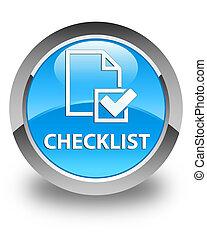 Checklist glossy cyan blue round button