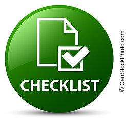 Checklist green round button