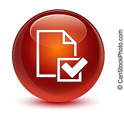 Checklist icon glassy brown round button