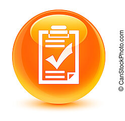 Checklist icon glassy orange round button