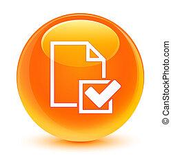 Checklist icon glassy orange round button