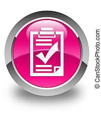 Checklist icon glossy pink round button