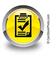 Checklist icon glossy yellow round button