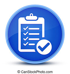 Checklist icon isolated on special blue round button abstract