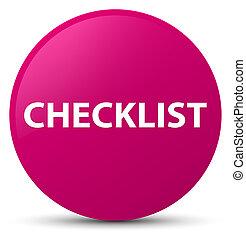 Checklist pink round button