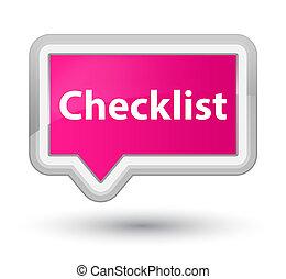 Checklist prime pink banner button
