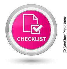 Checklist prime pink round button