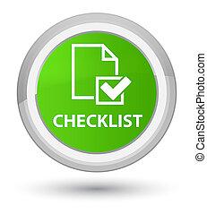Checklist prime soft green round button
