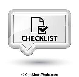 Checklist prime white banner button