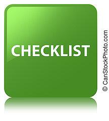 Checklist soft green square button