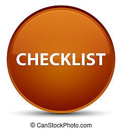 Checklist special brown round button