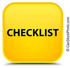 Checklist special yellow square button