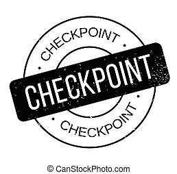 Checkpoint rubber stamp. Grunge design with dust scratches....