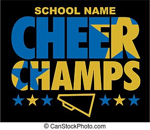 cheer champs team design with stars and megaphone for school, college or league