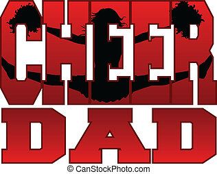 Cheer Dad - Illustration of a cheer design for cheerleaders ...