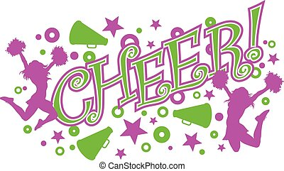Cheer is an illustration of a vibrant pink and green cheer design with text, two cheerleaders and megaphones.