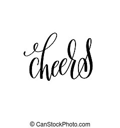 cheers black ink hand lettering calligraphy text