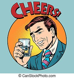 Cheers toast celebration man pop art retro style. Greeting...