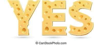 cheese., ja, woord