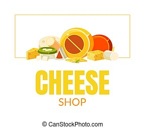 Cheese Shop Banner Template, Natural Dairy Products Advertising Vector Illustration