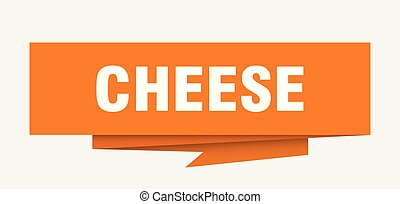 cheese sign. cheese paper origami speech bubble. cheese tag....
