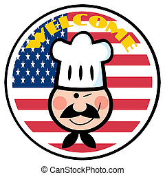 Chef Face Over An American Flag Circle With Welcome Text