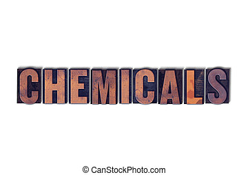 Chemicals Concept Isolated Letterpress Word