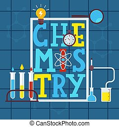 Chemistry typographic poster, vector illustration. Colorful letters in frame, science icons and symbols, laboratory glassware with liquids. Chemistry book cover for children
