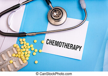 Chemotherapy word written on medical blue folder