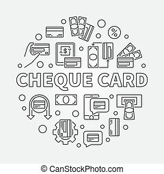 Cheque Card vector concept round simple outline illustration