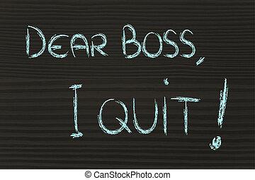 cher, patron, je, quit:, malheureux, employé, message