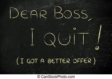 cher, patron, je, quitter, (i'm, en mouvement, abroad)