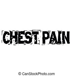 CHEST PAIN stamp on white background. Labels and stamps series.