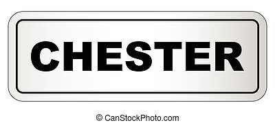 Chester City Nameplate - The city of Chester nameplate on a...