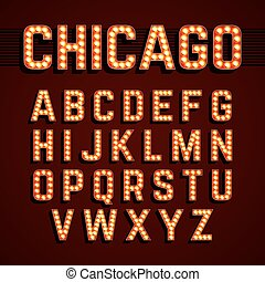 Chicago, Broadway lights font - Broadway lights style light...